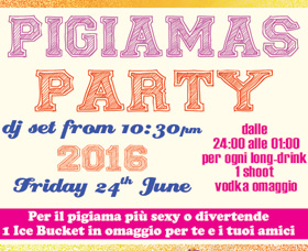 Pigiamas Party 24th June