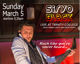 Siryo Black Live at Trinity College